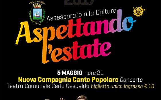 """La """"Nuova Compagnia di Canto Popolare"""" apre l'estate avellinese tra cultura e spettacoli"""