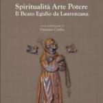 Spiritualità Arte Potere. Il Beato Egidio da Laurenzana.png