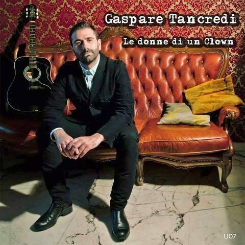 """VIDEO – Gaspare Tancredi presenta """"Le donne di un clown"""": il concerto il 18 maggio a Mendicino"""