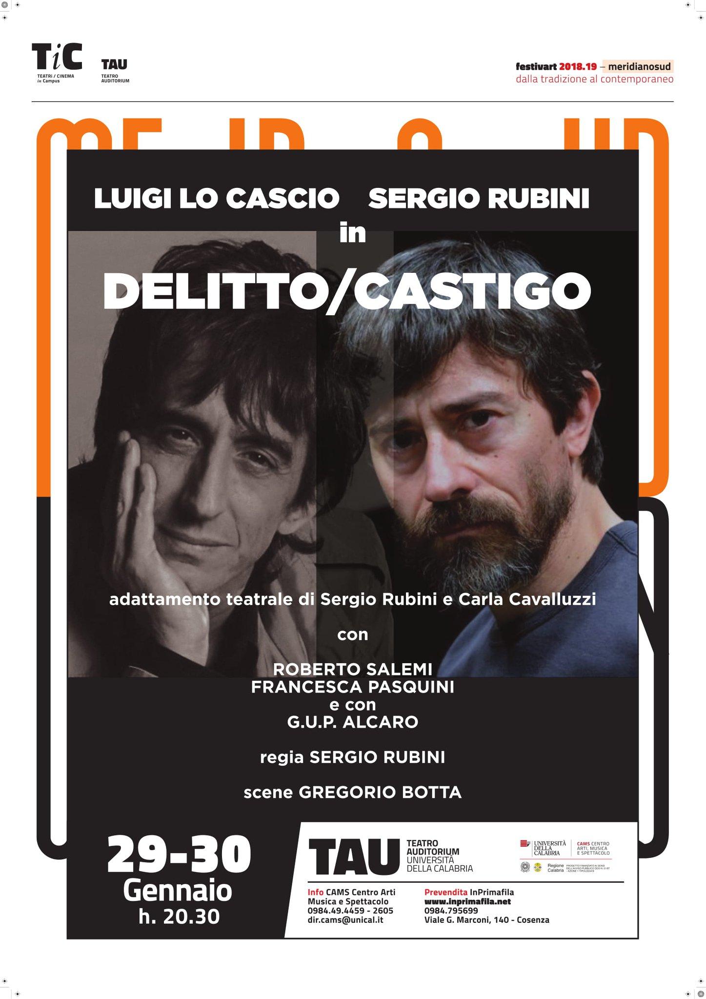 """Lo spettacolo """"Delitto Castigo"""" al teatro dell'Unical  I protagonisti sono Sergio Rubini e Luigi Lo Cascio"""