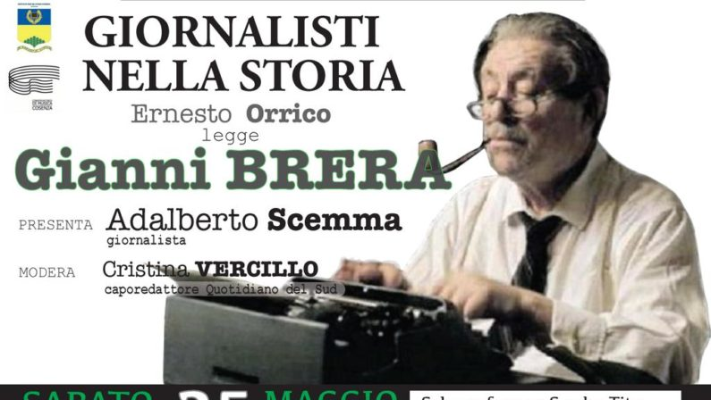 """Al Quotidiano del Sud in scena il Reading su Gianni Brera  Nuovo appuntamento con la Rassegna """"Giornalisti nella Storia"""""""