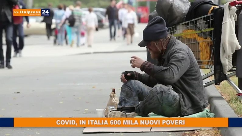 Covid, in Italia 600 mila nuovi poveri