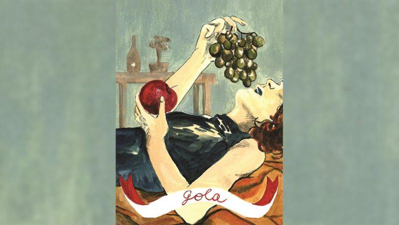 I Vizi Capitali: Gola, il sapore degli ingordi