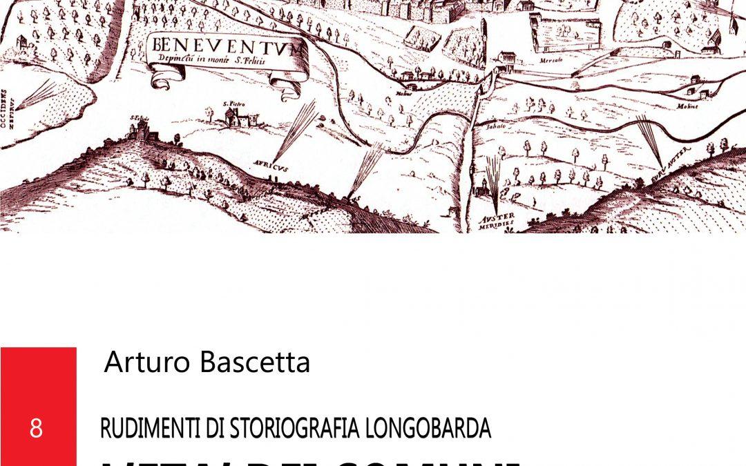 """""""L'età dei comuni a civitate beneventana"""", l'ultimo volume storico di Arturo Bascetta"""