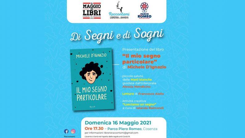"""Maggio dei Libri, alla libreria Raccontami di Cosenza arriva """"Di segni e di sogni"""""""