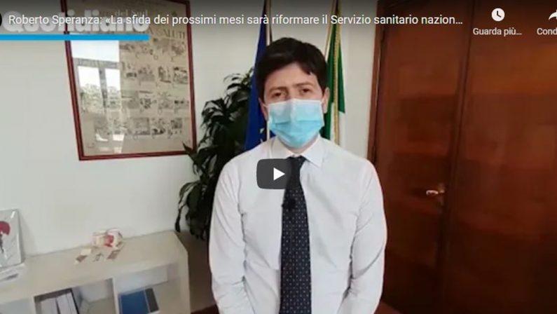 VIDEO - Roberto Speranza: «La sfida dei prossimi mesi sarà riformare il Servizio sanitario nazionale»