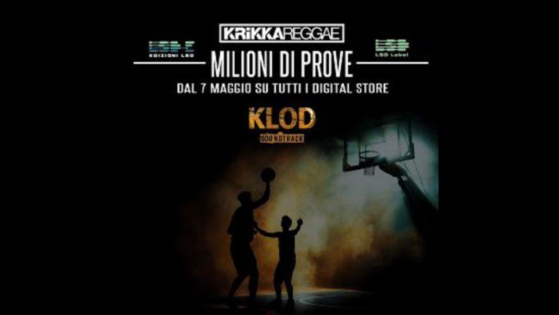 """I Krikka Reggae con """"Milioni di prove"""" firmano la colonna sonora del cortometraggio """"Klod"""""""